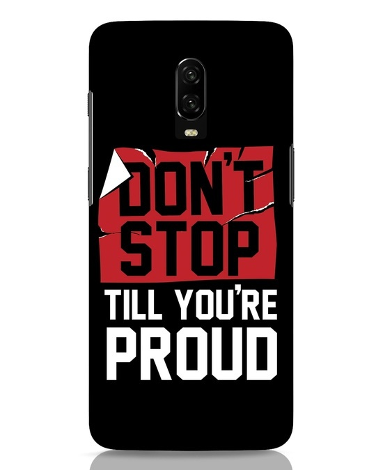 Shop Don't Stop OnePlus 6T Mobile Cover-Front