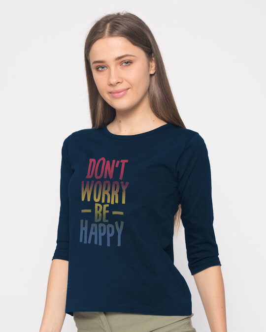 Shop Don't Worry Just Be Happy Round Neck 3/4th Sleeve T-Shirt-Back