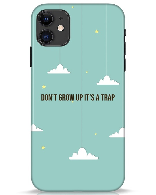 Shop Dont Grow Up iPhone 11 Mobile Cover-Front