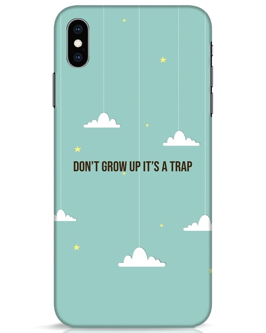 Shop Dont Grow Up iPhone XS Max Mobile Cover-Front