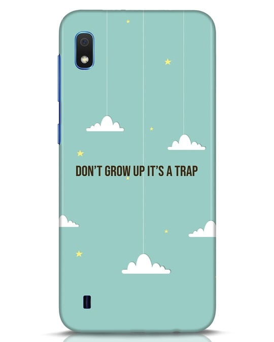 Shop Dont Grow Up Samsung Galaxy A10 Mobile Cover-Front