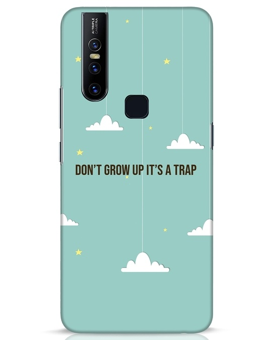 Shop Dont Grow Up Vivo V15 Mobile Cover-Front