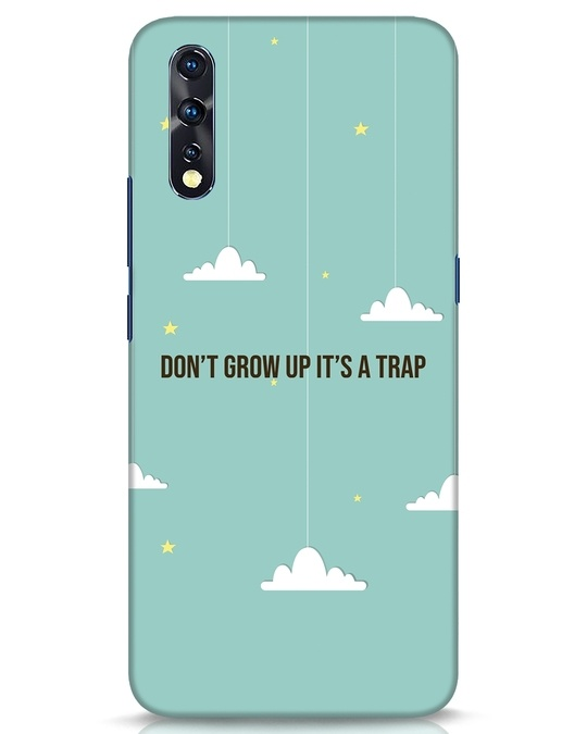Shop Dont Grow Up Vivo Z1x Mobile Cover-Front