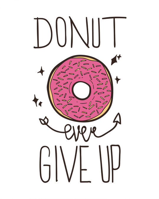Shop Donut Ever Give Up Boyfriend T-Shirt