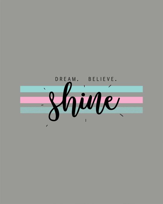 Shop Dream Believe Shine Boyfriend T-Shirt-Full