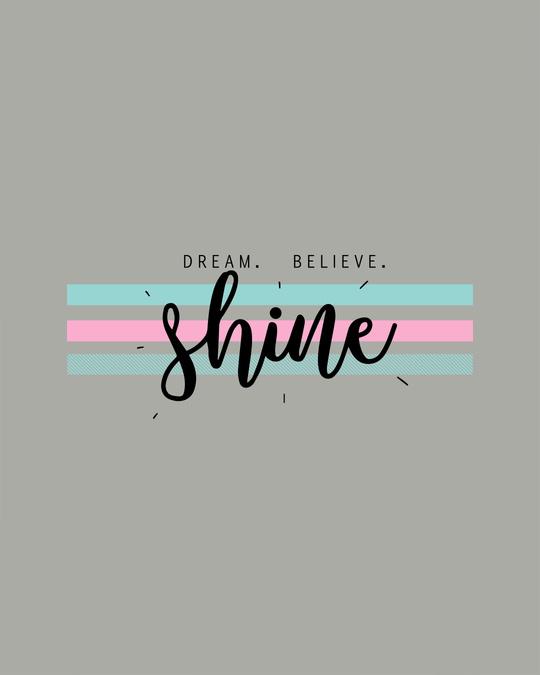 Shop Dream Believe Shine Half Sleeve T-shirt-Full