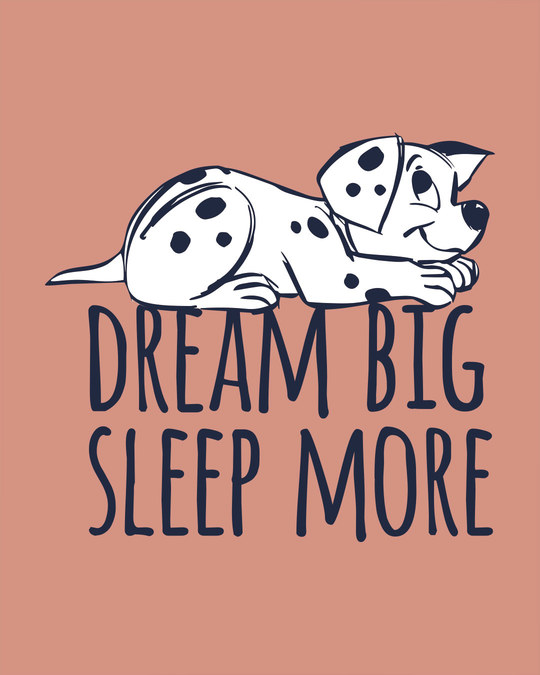 Shop Dream Big Dalmatian Half Sleeve T-Shirt (DL)