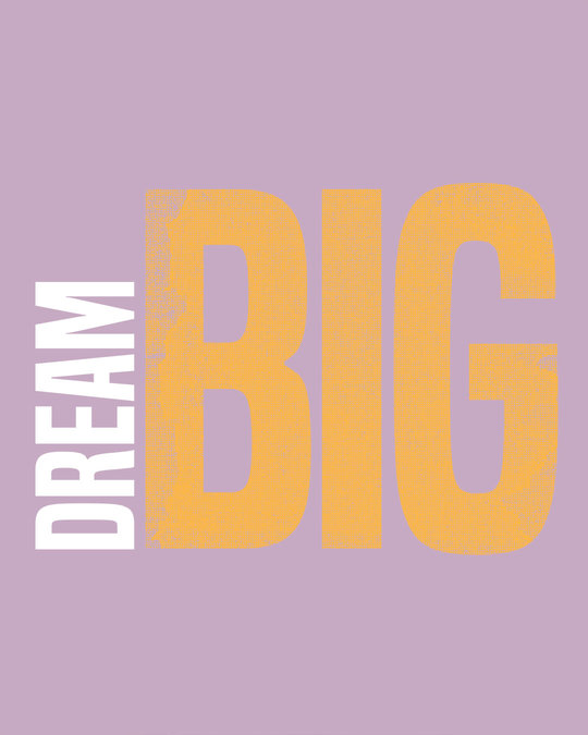 Shop Dream Big Sideways Full Sleeve T-Shirt