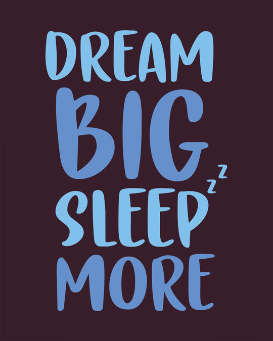 Shop Dream Big Sleep More Full Sleeve T-Shirt