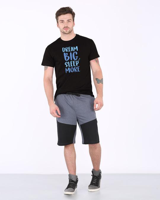 Shop Dream Big Sleep More Half Sleeve T-Shirt