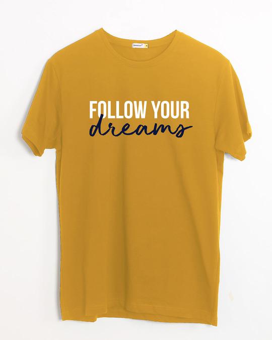 Shop Dream Follower Half Sleeve T-Shirt-Front