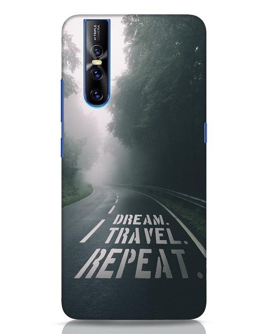 Shop Dream Travel Repeat Vivo V15 Pro Mobile Cover-Front