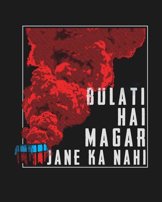 Shop Drop Bulati Hai Half Sleeve T-Shirt-Full