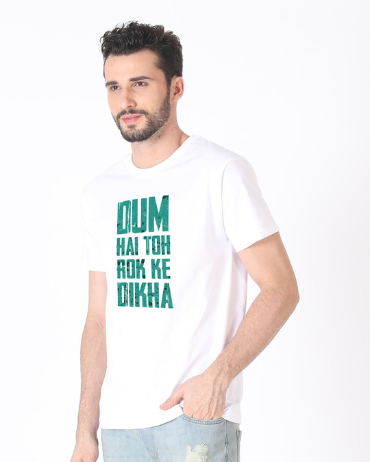 Shop Dum Hai Toh Half Sleeve T-Shirt-Full