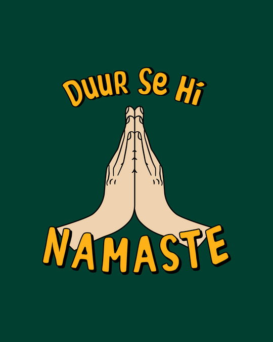 Shop Durr Se Namaste Half Sleeve T-Shirt-Full