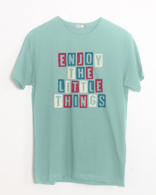 Shop Enjoy The Little Things Half Sleeve T-Shirt-Front