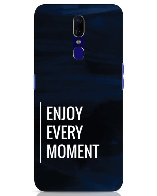 Shop Every Moment Oppo F11 Mobile Cover-Front