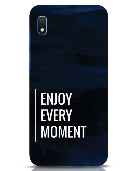 Shop Every Moment Samsung Galaxy A10 Mobile Cover-Front