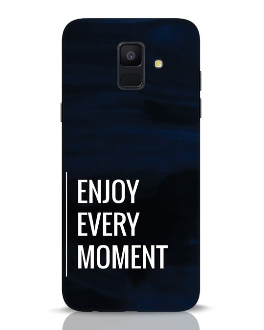 Shop Every Moment Samsung Galaxy A6 2018 Mobile Cover-Front