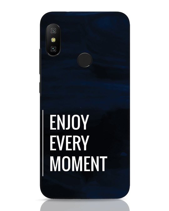 Shop Every Moment Xiaomi Redmi 6 Pro Mobile Cover-Front