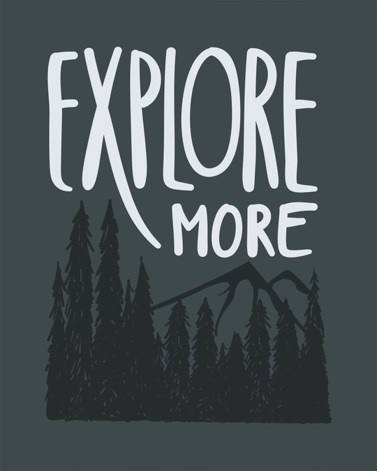 Shop Explore More Mountains Half Sleeve T-Shirt-Full