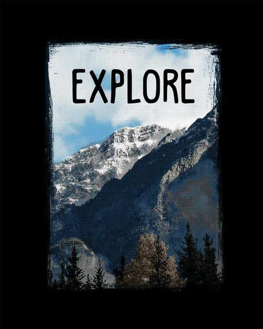 Shop Explore The Mountains Half Sleeve T-Shirt
