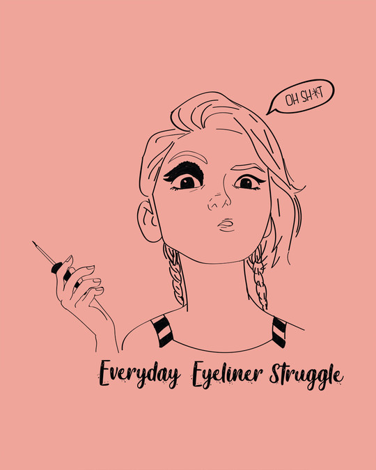Shop Eyeliner Struggle Round Neck 3/4th Sleeve T-Shirt