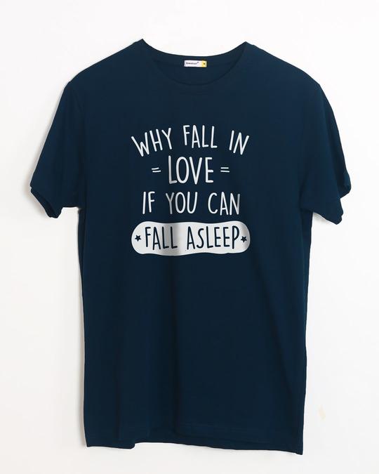 Shop Fall Asleep Half Sleeve T-Shirt-Front