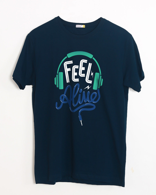 Shop Feel Alive Half Sleeve T-Shirt-Front