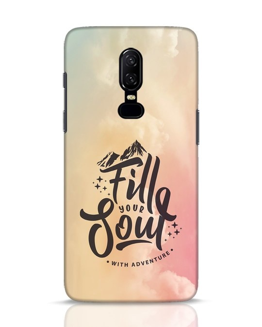Shop Fill Your Soul OnePlus 6 Mobile Cover-Front