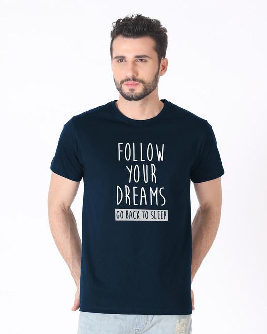 Shop Follow Your Dreams Half Sleeve T-Shirt-Back