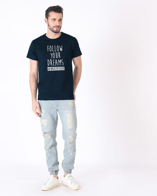 Shop Follow Your Dreams Half Sleeve T-Shirt