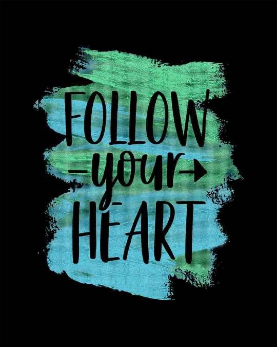 Shop Follow Your Heart Full Sleeve T-Shirt