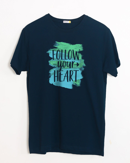 Shop Follow Your Heart Half Sleeve T-Shirt-Front