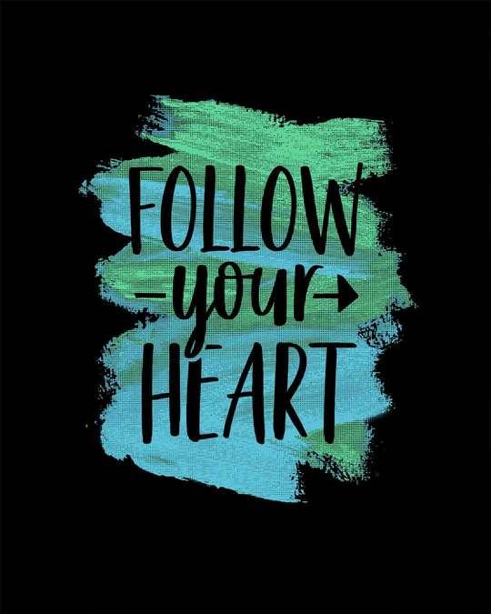 Shop Follow Your Heart Half Sleeve T-Shirt