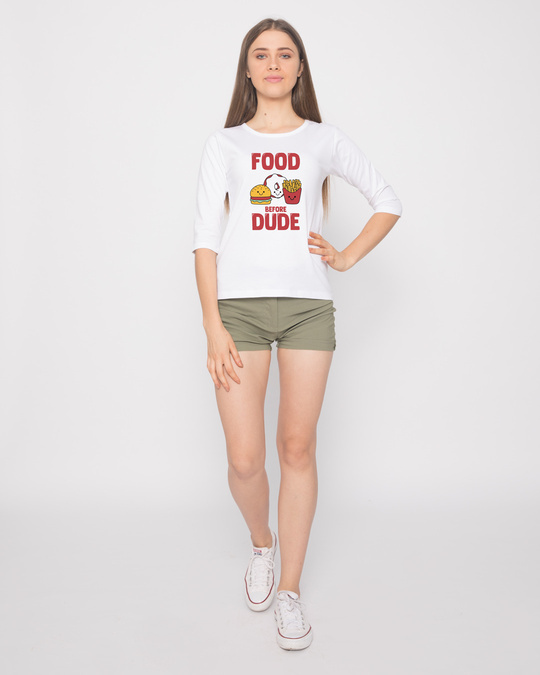 Shop Food Before Dude Round Neck 3/4th Sleeve T-Shirt-Design