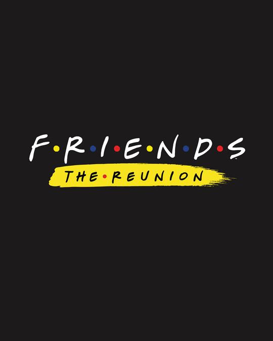 Shop Friends Reunion Half Sleeve T-Shirt