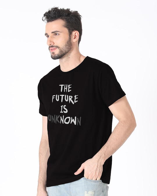 Shop Future Is Unknown Half Sleeve T-Shirt-Full