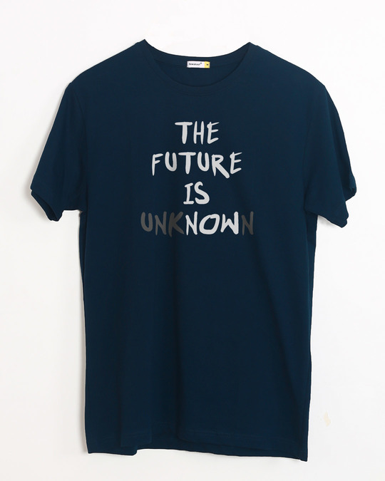 Shop Future Is Unknown Half Sleeve T-Shirt-Front