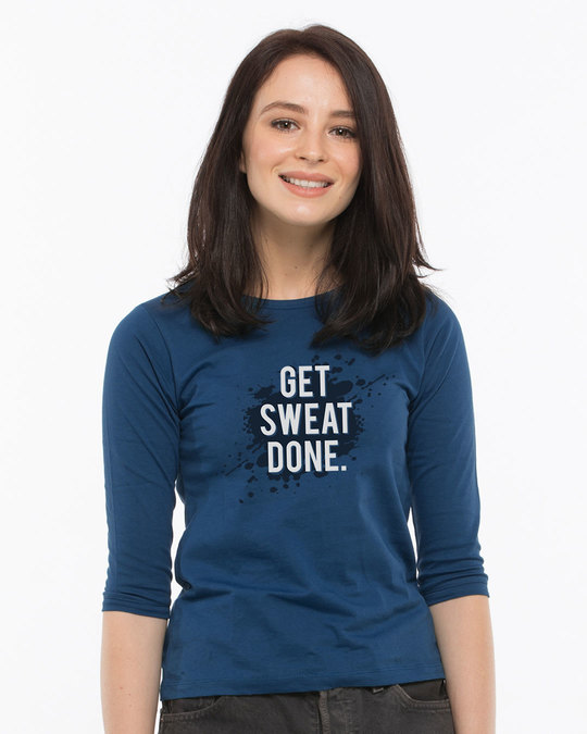 d625dcea Buy Get Sweat Done Printed 3/4 Sleeve T-Shirt For Women Online India ...