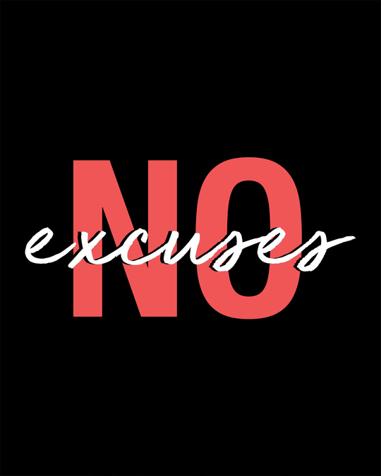 Shop Give No Excuses Half Sleeve T-Shirt