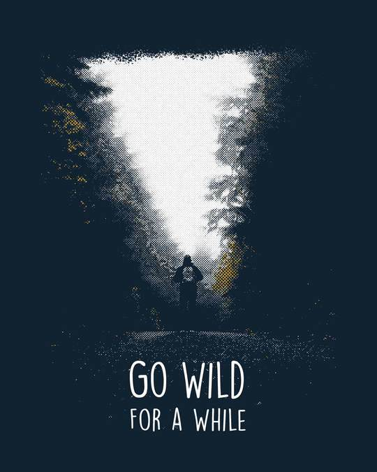 Shop Go Wild For A While Full Sleeve T-Shirt