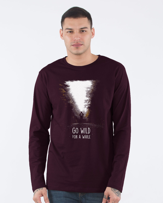 Shop Go Wild For A While Full Sleeve T-Shirt-Front