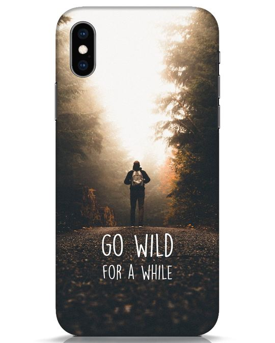 Shop Go Wild For A While iPhone XS Mobile Cover-Front
