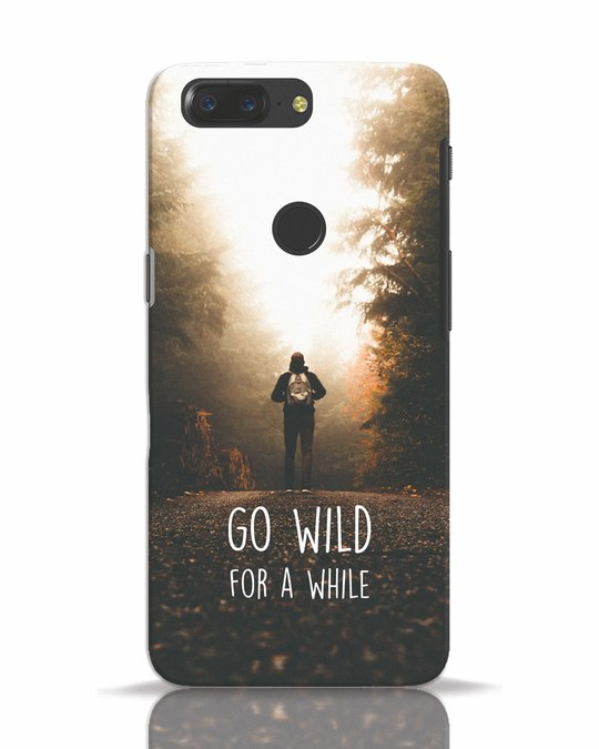 Shop Go Wild For A While OnePlus 5T Mobile Cover-Front