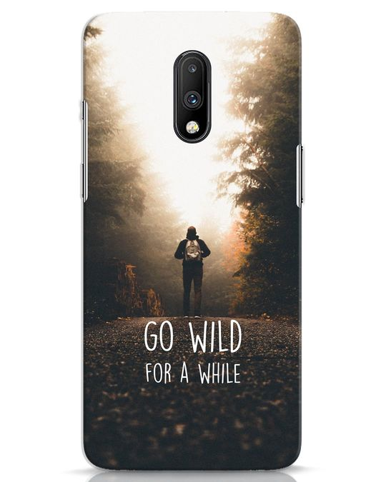 Shop Go Wild For A While OnePlus 7 Mobile Cover-Front