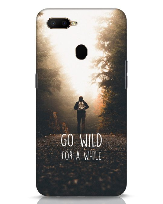 Shop Go Wild For A While Oppo A5s Mobile Cover-Front