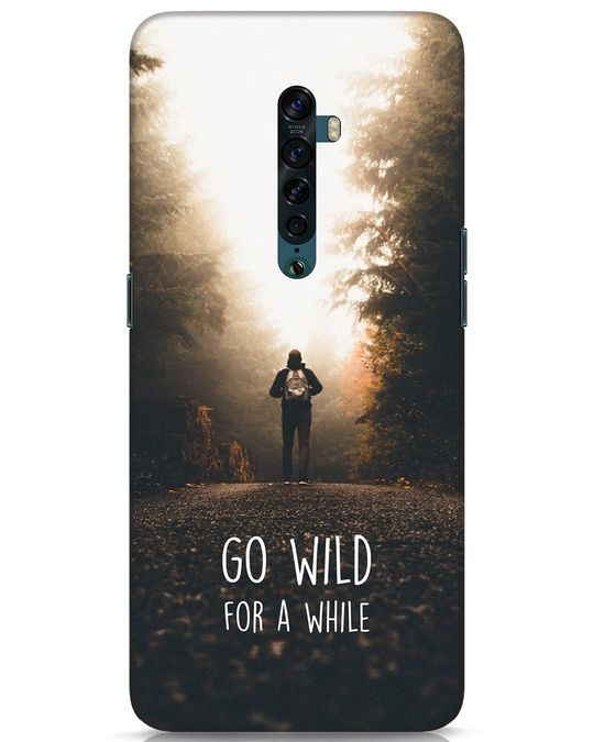 Shop Go Wild For A While Oppo Reno 2 Mobile Cover-Front