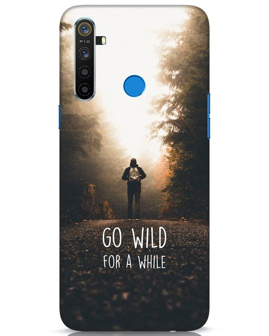 Shop Go Wild For A While Realme 5 Mobile Cover-Front