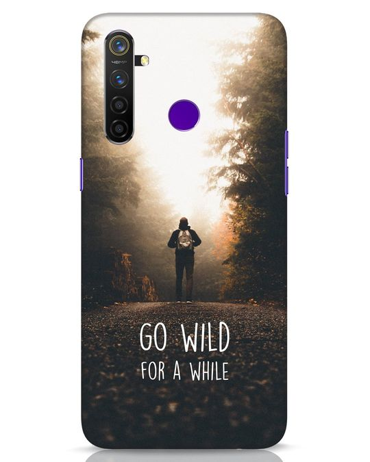 Shop Go Wild For A While Realme 5 Pro Mobile Cover-Front